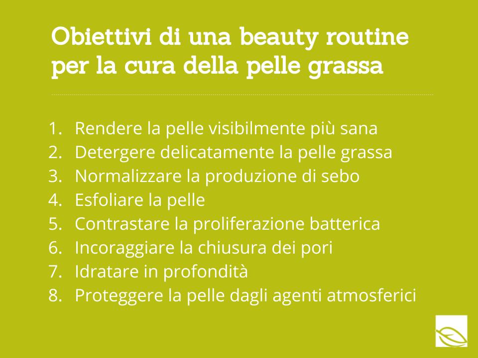 Obiettivi di una beauty routine per la cura della pelle grassa