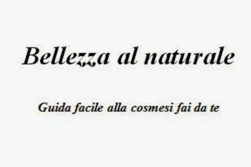 bellezza al naturale